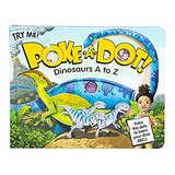 Melissa & Doug Children's Book - Poke-a-Dot: Dinosaurs A to Z